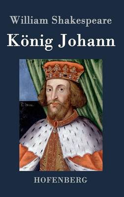 Konig Johann (Hardback)