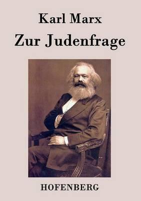 Zur Judenfrage (Paperback)