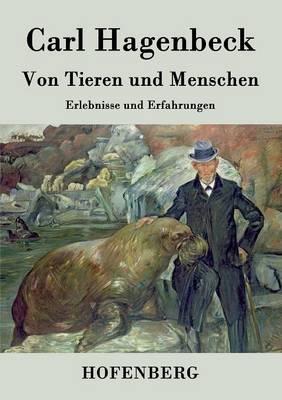 Von Tieren Und Menschen (Paperback)