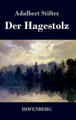 Der Hagestolz (Hardback)