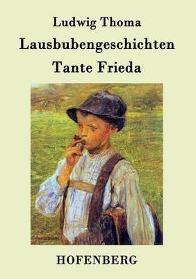 Lausbubengeschichten / Tante Frieda (Paperback)