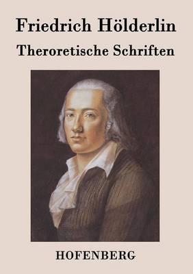 Theroretische Schriften (Paperback)