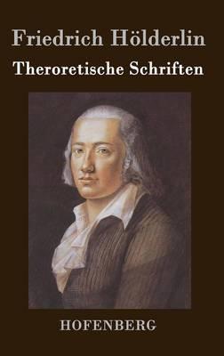 Theroretische Schriften (Hardback)