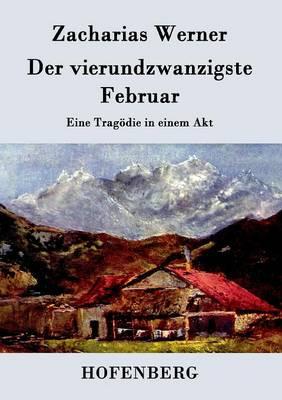 Der Vierundzwanzigste Februar (Paperback)