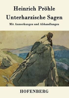 Unterharzische Sagen (Paperback)