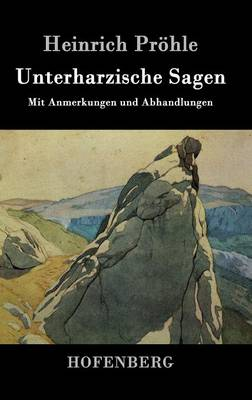Unterharzische Sagen (Hardback)