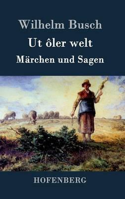 UT Oler Welt (Hardback)