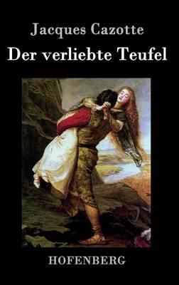 Der Verliebte Teufel (Hardback)