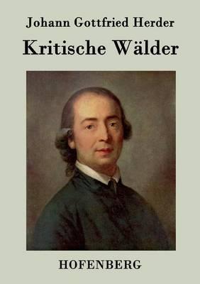 Kritische Walder (Paperback)
