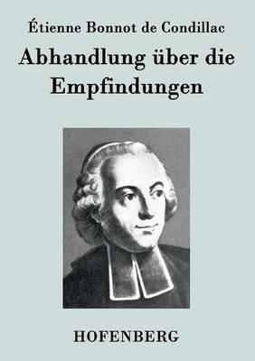 Abhandlung Uber Die Empfindungen (Paperback)