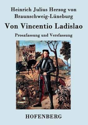 Von Vincentio Ladislao (Paperback)