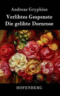Verlibtes Gespenste - Die Gelibte Dornrose (Hardback)