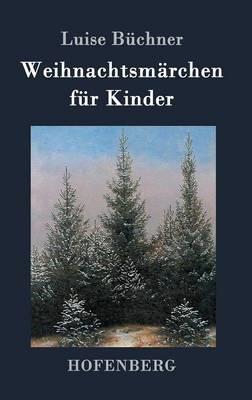 Weihnachtsmarchen Fur Kinder (Hardback)
