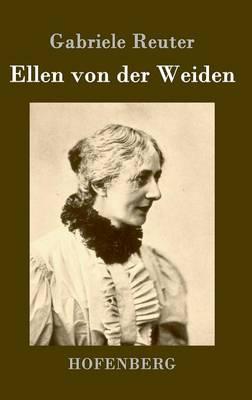 Ellen Von Der Weiden (Hardback)