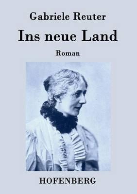 Ins Neue Land (Paperback)