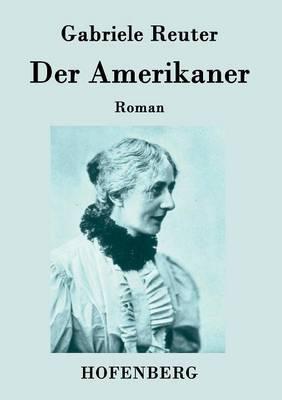 Der Amerikaner (Paperback)