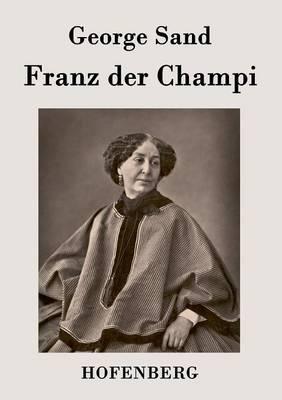 Franz Der Champi (Paperback)