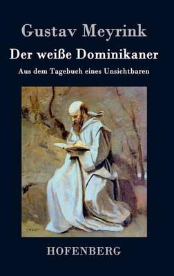 Der Weie Dominikaner (Hardback)