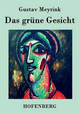 Das Grune Gesicht (Paperback)