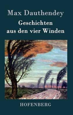 Geschichten Aus Den Vier Winden (Hardback)