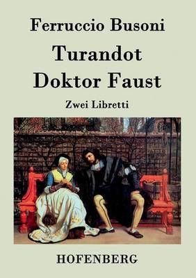 Turandot / Doktor Faust (Paperback)