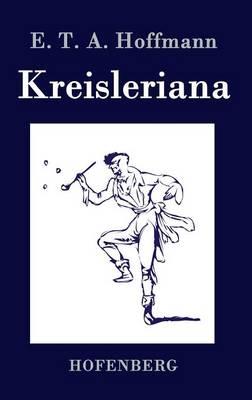Kreisleriana (Hardback)