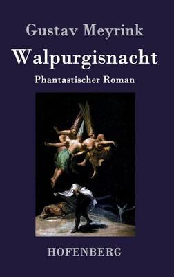Walpurgisnacht (Hardback)