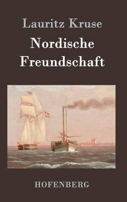 Nordische Freundschaft (Hardback)