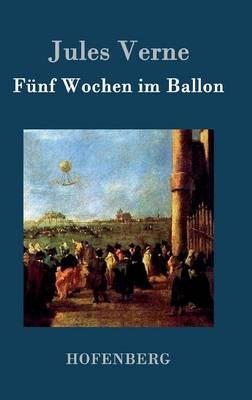 Funf Wochen im Ballon (Hardback)