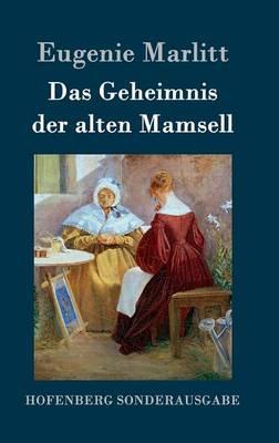 Das Geheimnis Der Alten Mamsell (Hardback)