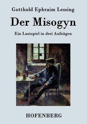 Der Misogyn (Paperback)
