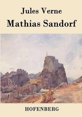 Mathias Sandorf (Paperback)