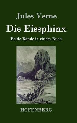 Die Eissphinx (Hardback)