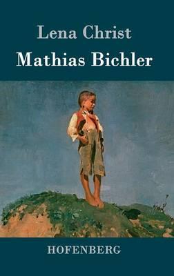 Mathias Bichler (Hardback)