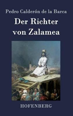 Der Richter Von Zalamea (Hardback)