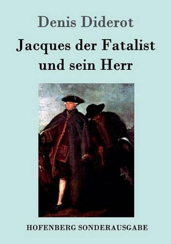 Jacques Der Fatalist Und Sein Herr (Paperback)