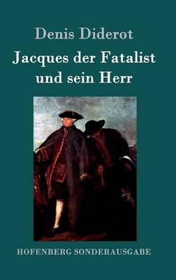 Jacques Der Fatalist Und Sein Herr (Hardback)