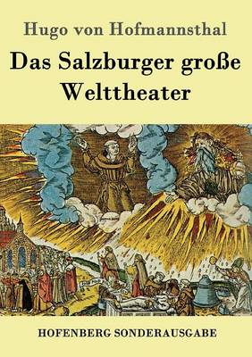 Das Salzburger Groe Welttheater (Paperback)