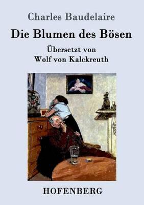 Die Blumen Des Bosen (Paperback)