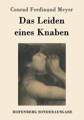 Das Leiden Eines Knaben (Paperback)