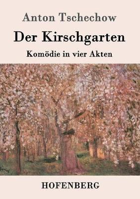 Der Kirschgarten (Paperback)