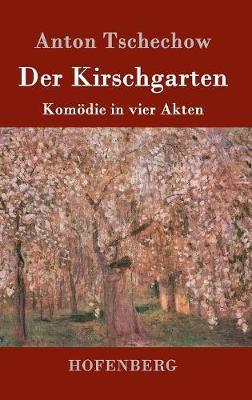 Der Kirschgarten (Hardback)