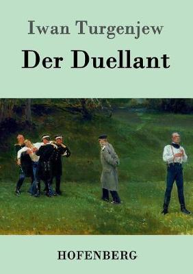 Der Duellant (Paperback)