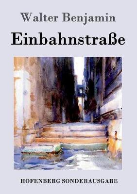 Einbahnstrae (Paperback)