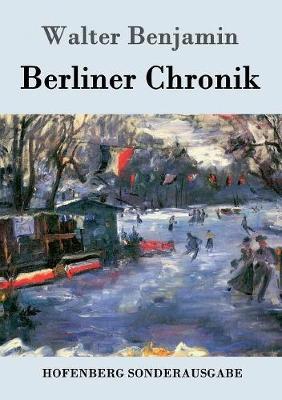 Berliner Chronik (Paperback)
