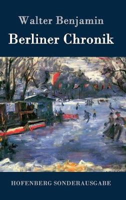 Berliner Chronik (Hardback)