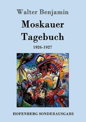 Moskauer Tagebuch (Paperback)