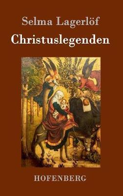 Christuslegenden (Hardback)
