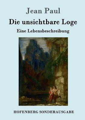 Die Unsichtbare Loge (Paperback)
