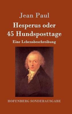 Hesperus Oder 45 Hundsposttage (Hardback)